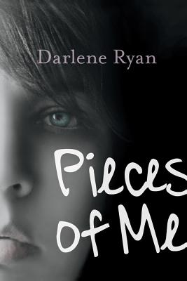 Pieces of Me By Ryan, Darlene